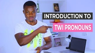 Introduction to Twi Pronouns (Edinnsiananmu) | Twi Grammar | Learn Akan