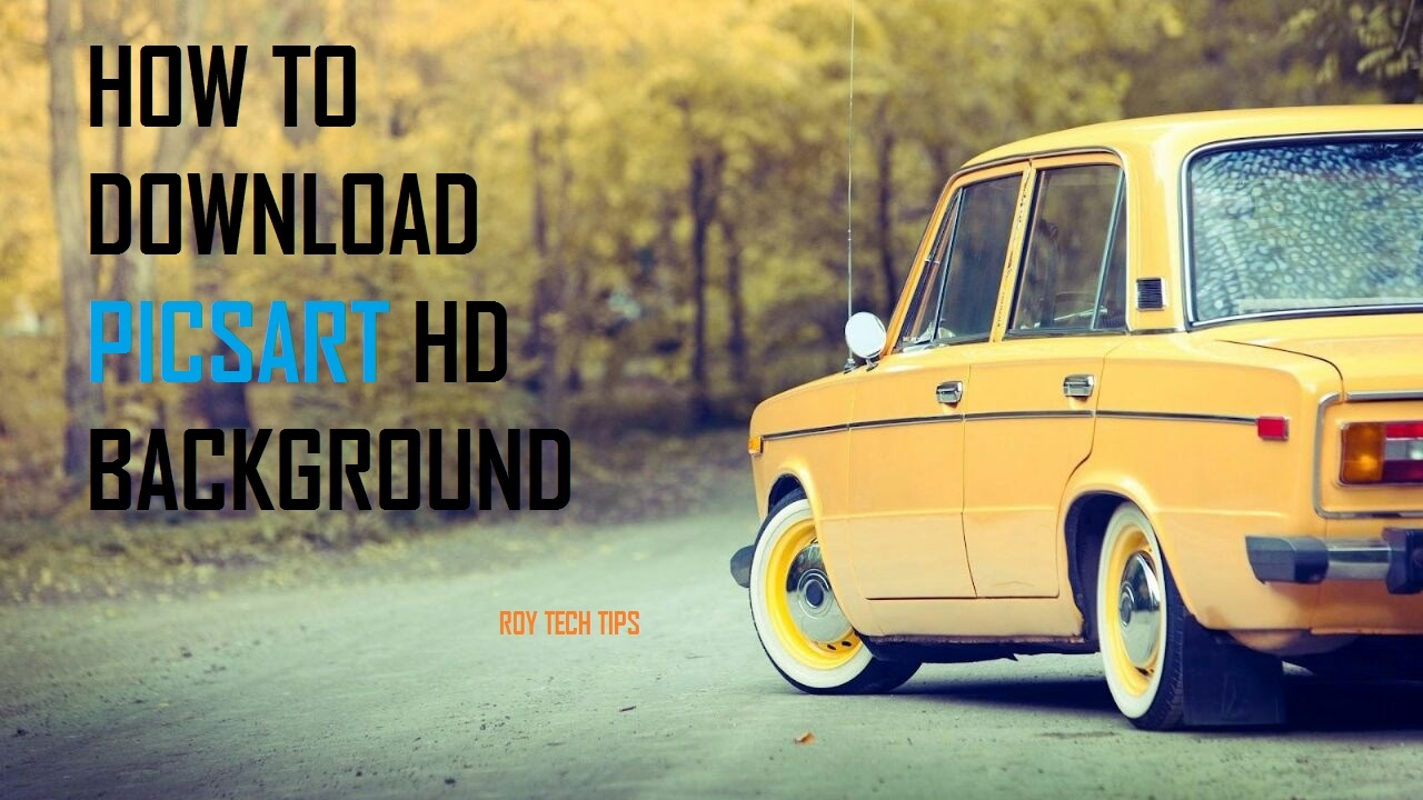 How To Download Picsart Hd Background Youtube