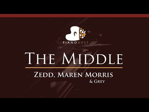 Zedd, Maren Morris & Grey - The Middle - HIGHER Key (Piano Karaoke / Sing Along)