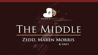 Zedd, Maren Morris & Grey - The Middle - HIGHER Key (Piano Karaoke / Sing Along)