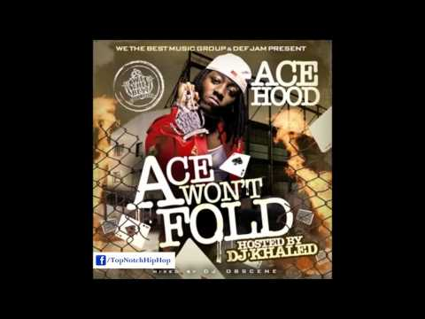 Ace Hood  Paper Touchin Freestyle  Ace Wt Fold