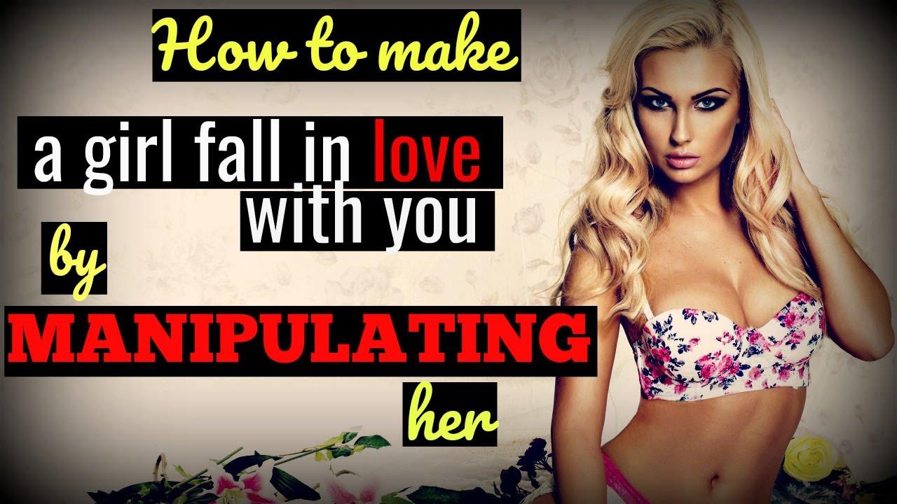 how to make a girl fall