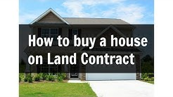 How to Buy a House on Land Contract   Important Things to Consider
