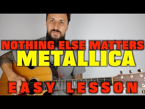 Nothing Else Matters Metallica Lesson