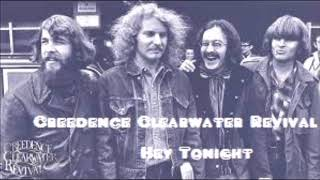 Creedence Clearwater Revival - Hey Tonight   Remix By DJ Nilsson