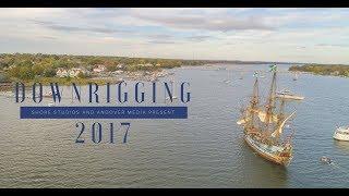 Downrigging Tall Ship Festival 2017