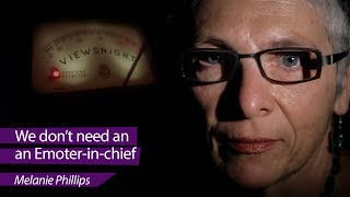 Melanie Phillips &#39We don&#39t need an Emoter-in-chief&#39 - Viewsnight