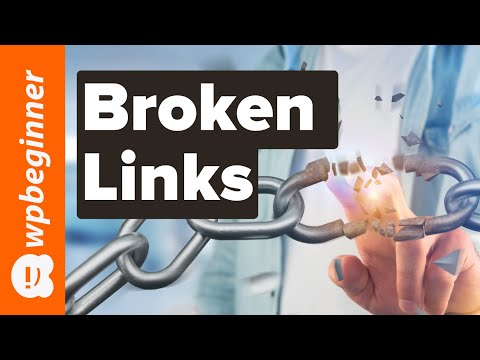 How to Find and Fix Broken Links in WordPress Step by Step
