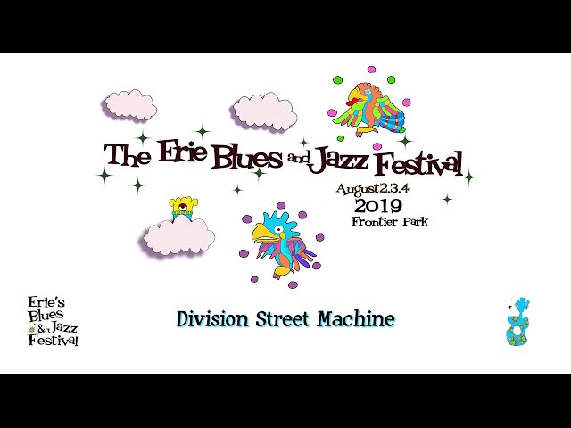 Erie Blues and Jazz 2019 - Division Street Machine
