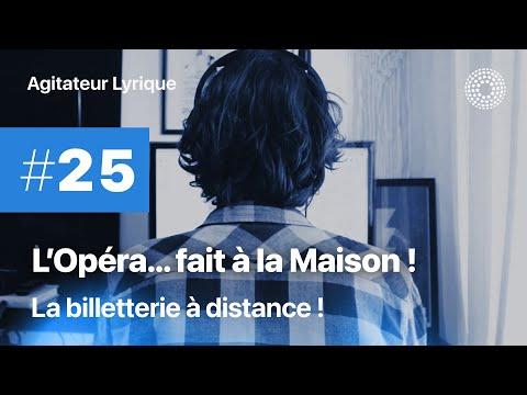 L'Opéra à la maison #25 - La billetterie