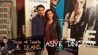 Oyuncu Asiye DİNÇSOY ile sinema sohbeti | Deniz Ali Tatar'la 6.SEANS