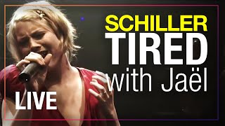 schiller | tired | HD | live 2008