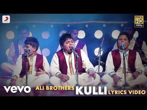 Ali Brothers  Kulli  Raanjheya Ve  Lyric