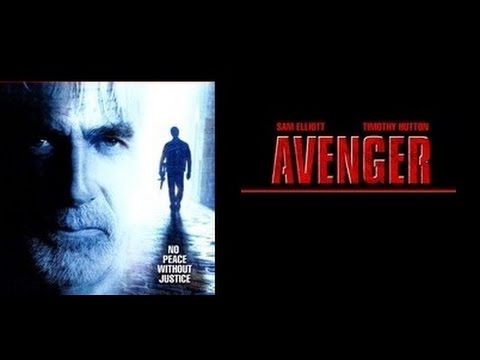 Avenger (2006) Sam Elliott Killcount
