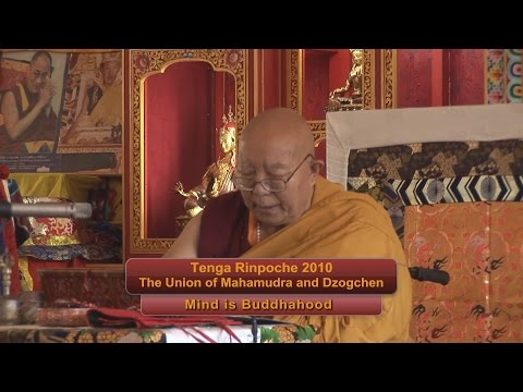 "Tenga Rinpoche 2010 BPL ""Mind is Buddhahood"""
