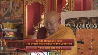 "Tenga Rinpoche 2010 BPL ""Mind is Buddhahood"""