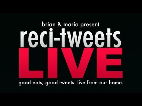 Reci-Tweets LIVE! 9-19-13