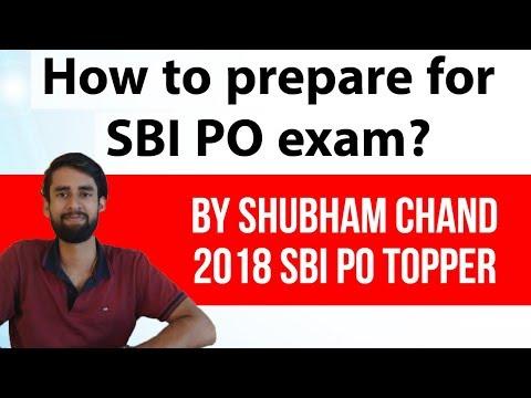 SBI PO exam preparation strategy by Shubham Chand, SBI PO 2018 exam topper, Mistake to avoid & tips