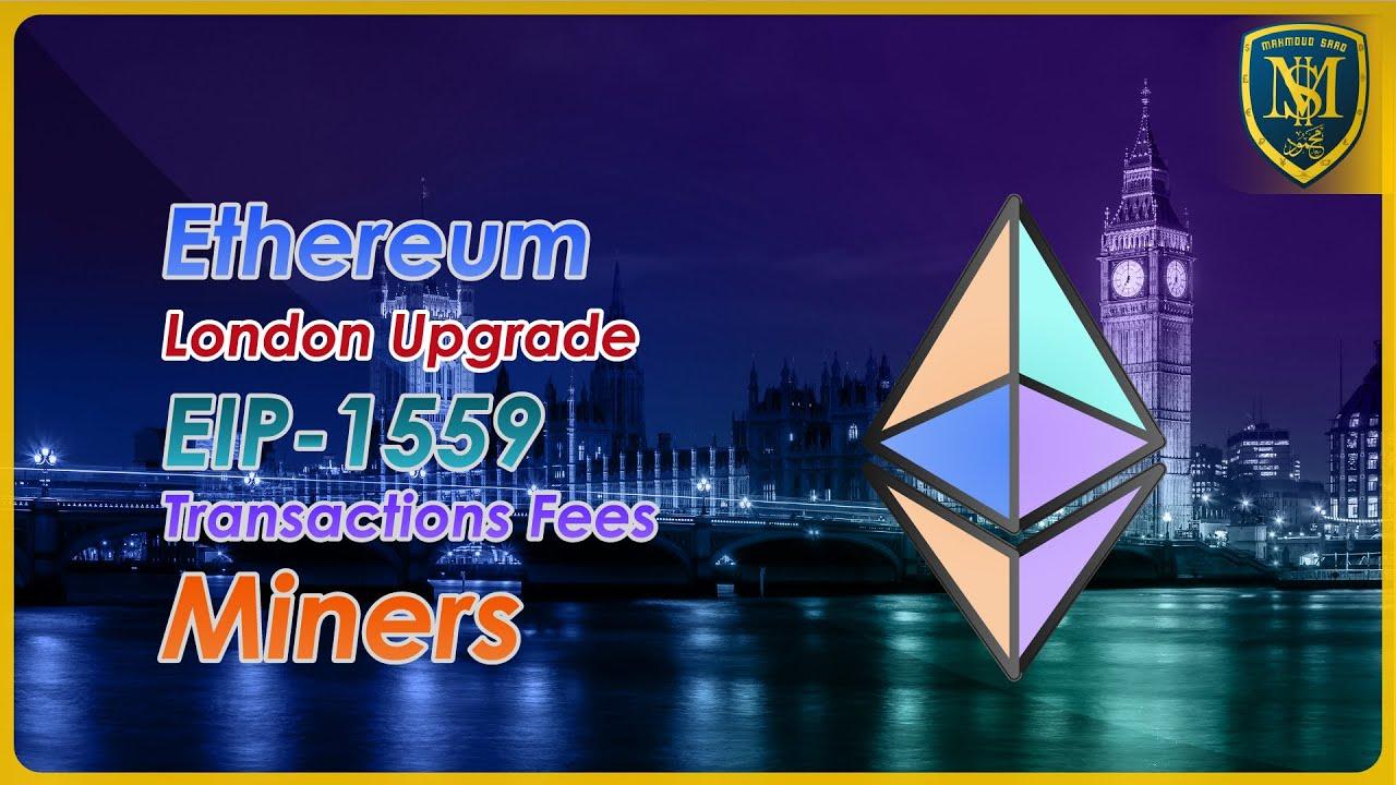 تحديثات الإيثريوم - أفضل العملات الرقمية - Ethereum London Upgrade 🚀🔥