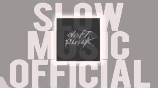 Daft Punk - Too Long (Slow Edition)