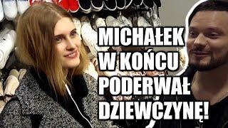 Michałek w końcu poderwał dziewczynę!