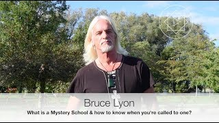 What is a Mystery School? Highden Temple and Bruce Lyon presents...