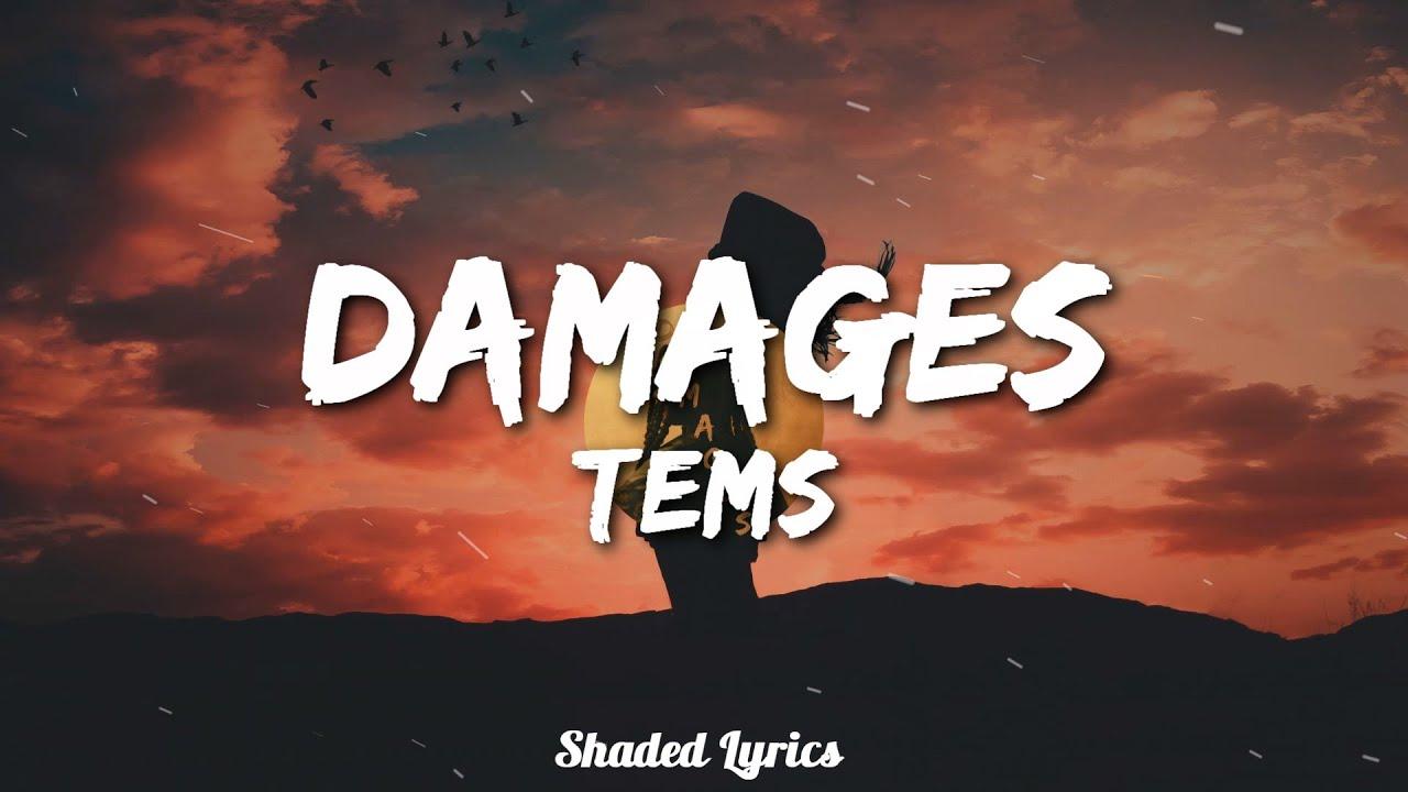 Download Tems - Damages (Lyric Video)