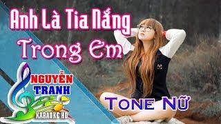 [Karaoke nhạc sống] Anh Là Tia Nắng Trong Em - Tone Nữ