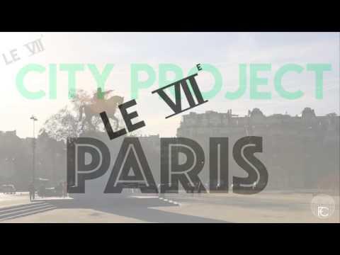 City Project - Paris 7ème arrondissement