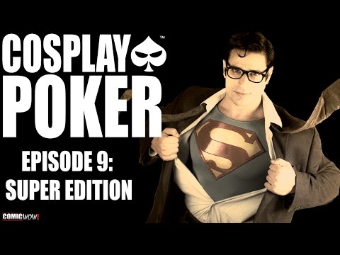 "Cosplay Poker Episode 9 ""Super Edition"""