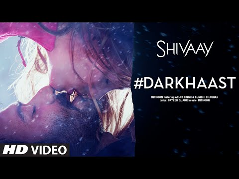 DARKHAAST Video Song |  SHIVAAY | Arijit...