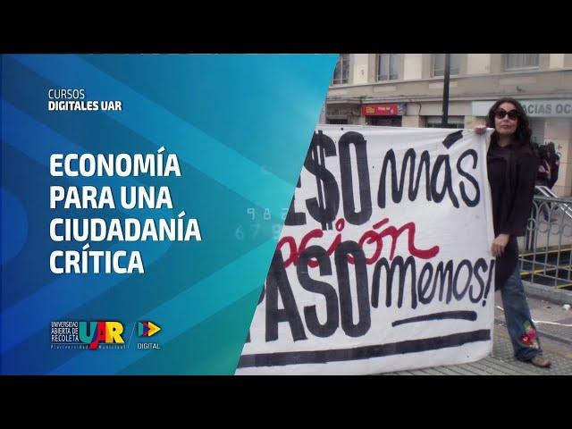 Curso Economía para una ciudadanía crítica | Semana 4: Conversatorio