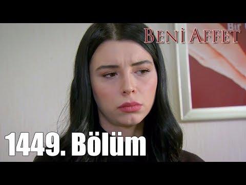 Beni Affet 1449. Bölüm