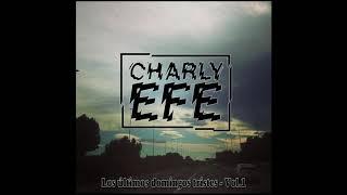 Charly Efe - Los últimos domingos tristes Vol.1 - Prod. Bosí