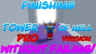 BEATING TOWER OF HELL PRO, WITHOUT FAILING! (02:42:52) (Roblox)