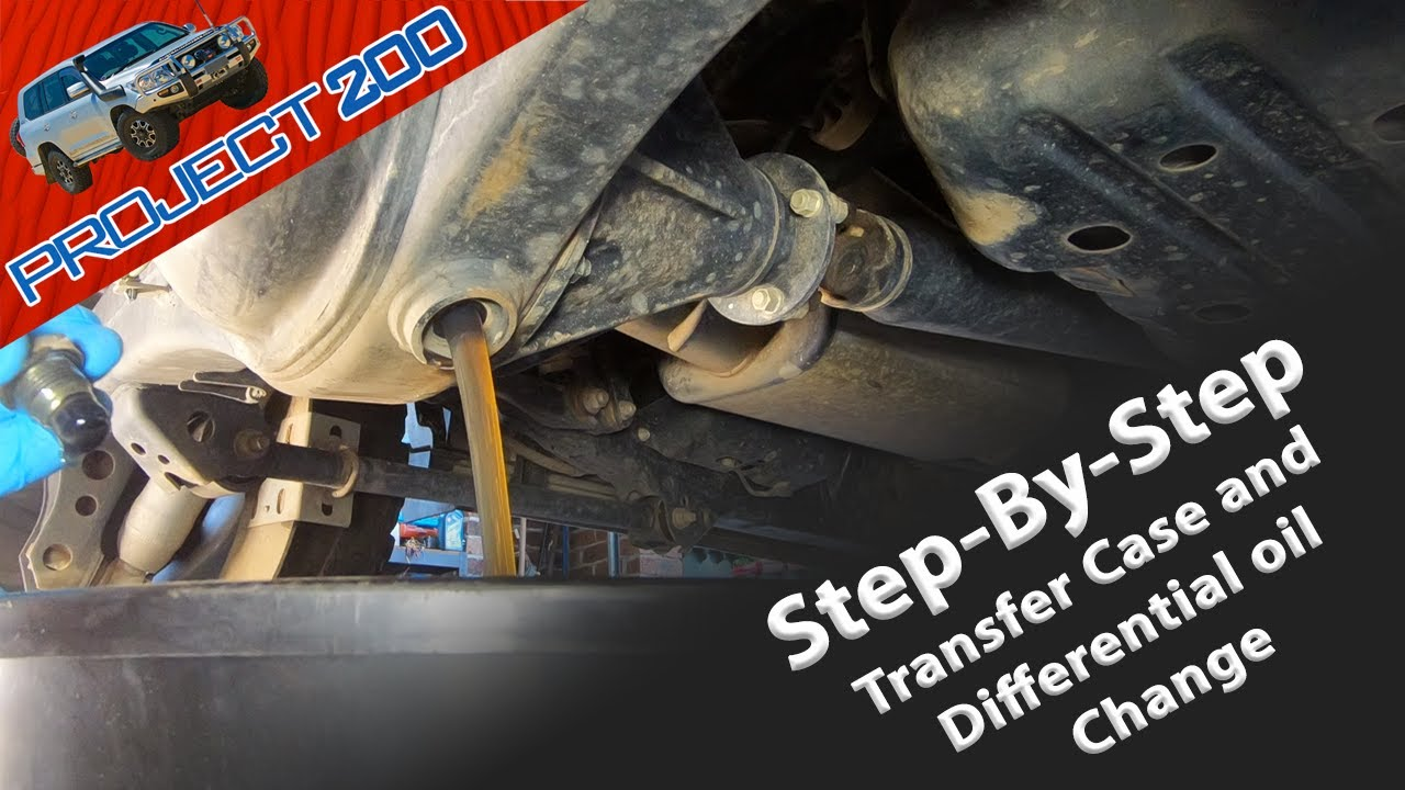 LandCruiser 200 - Differential and Transfer Case oil change