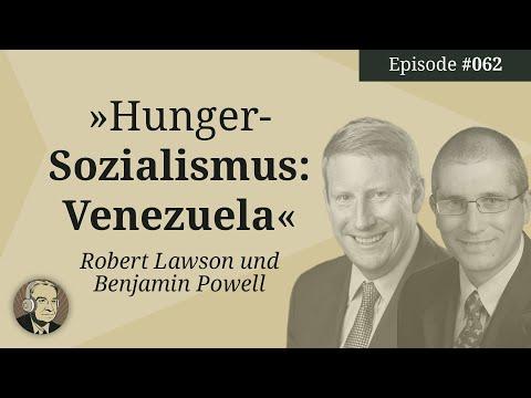 Robert Lawson und Benjamin Powell: Hunger-Sozialismus in Venezuela (Mises Karma 62)