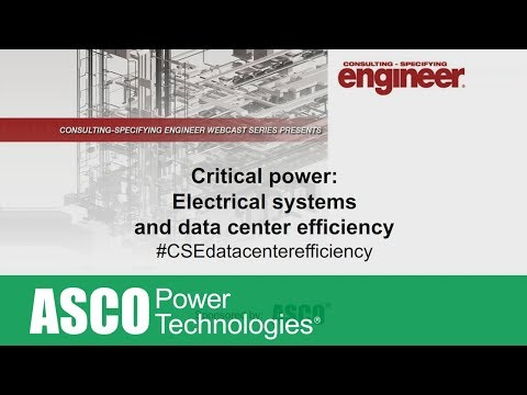 Critical Power: Electrical systems and data center efficiency