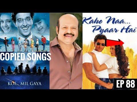 Kaho Na Pyaar Hai Copied Songs || Plagiarism in Bollywood Music | Rajesh Roshan Special | EP 88