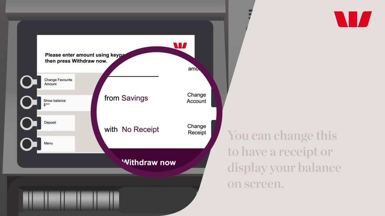 Faster Cash through ATMs | Westpac