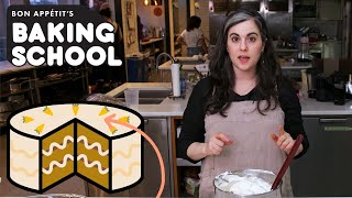 Claire Teaches You Cake Frosting (Lesson 3) | Baking School | Bon Appétit
