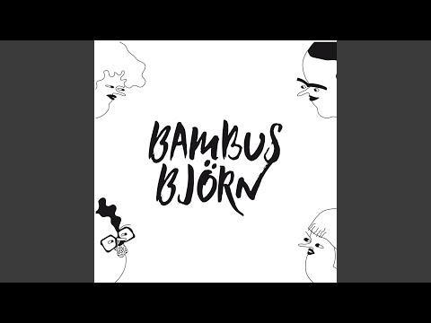 Top Tracks Bambus Bjorn Youtube