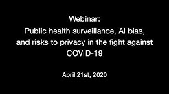 Public health surveillance, AI bias, and risks to privacy in the fight against COVID-19