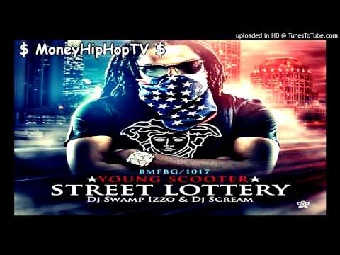 Young Scooter Ft. Young Dolph & OG Boo Dirty - Listen To The Street  | Street Lottery ( Mixtape )