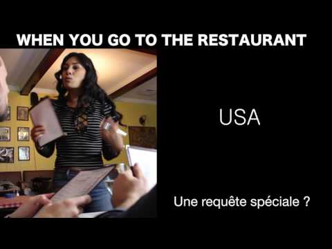 When you go to the restaurant USA vs France