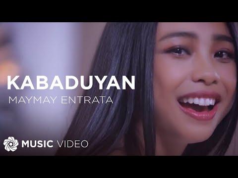 Maymay Entrata  Kabaduyan  Music