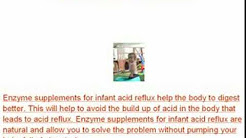 Enzyme Supplements for Infant Acid Reflux: Helping Your Baby