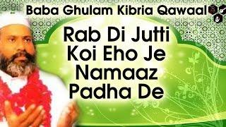 Jutti Rabb Di | Baba Ghulam Kibria Qawaal | Latest Qawali 2016