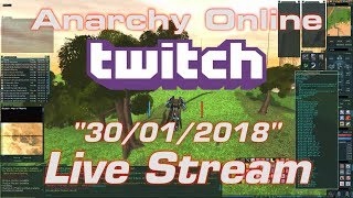 Anarchy Online Live Stream [ The Busy One ] 30/01/2018
