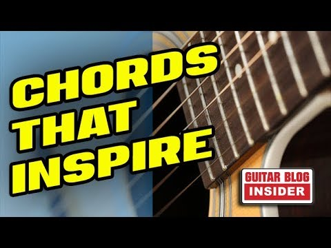 Chords that Fill Life with Inspiration